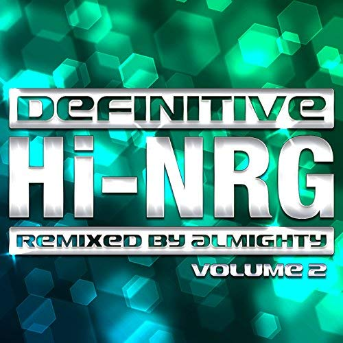 Various – Definitive Hi-NRG: Remixed By Almighty Vol 2