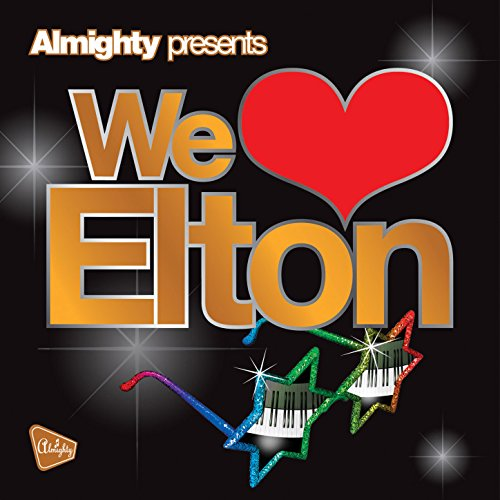 Obsession – Almighty Presents: We Love Elton