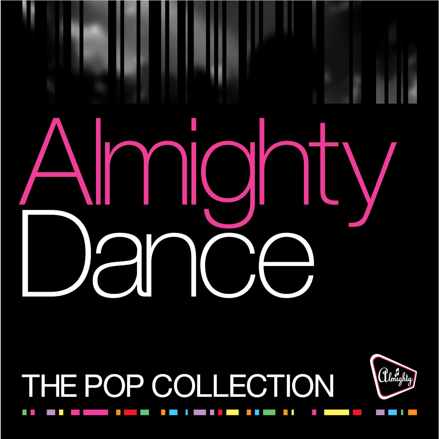 Various Artists – Almighty Dance: The Pop Collection