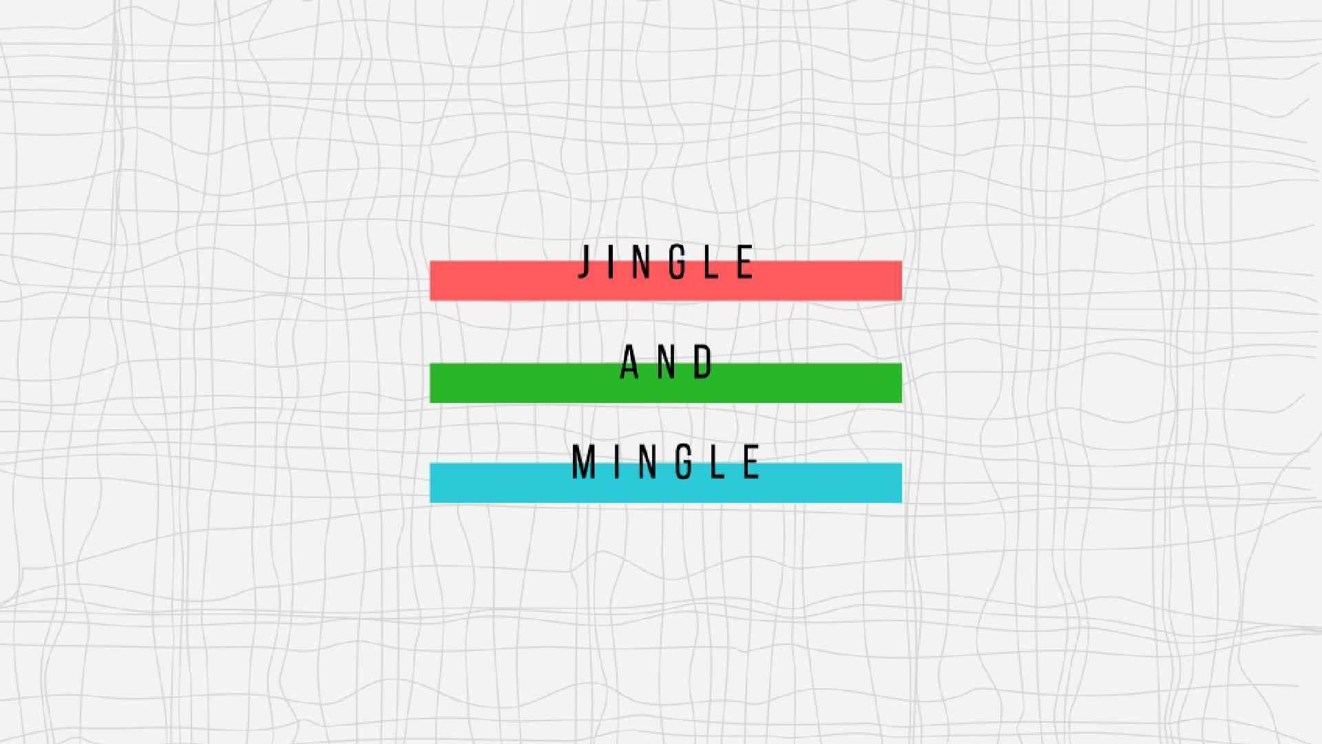 Jingle and Mingle-01.jpg