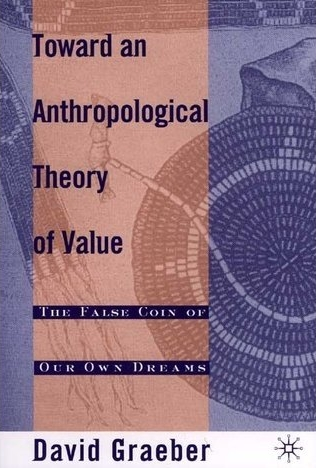 towards an anthropological theory of value - book cover.jpg