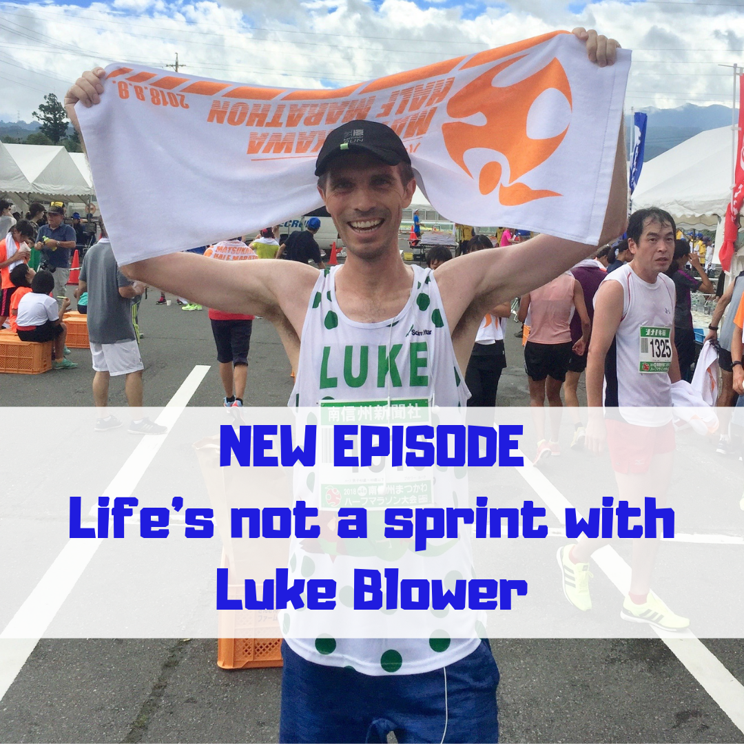 NEW EPISODE Life's not a sprint with Luke Blower.png
