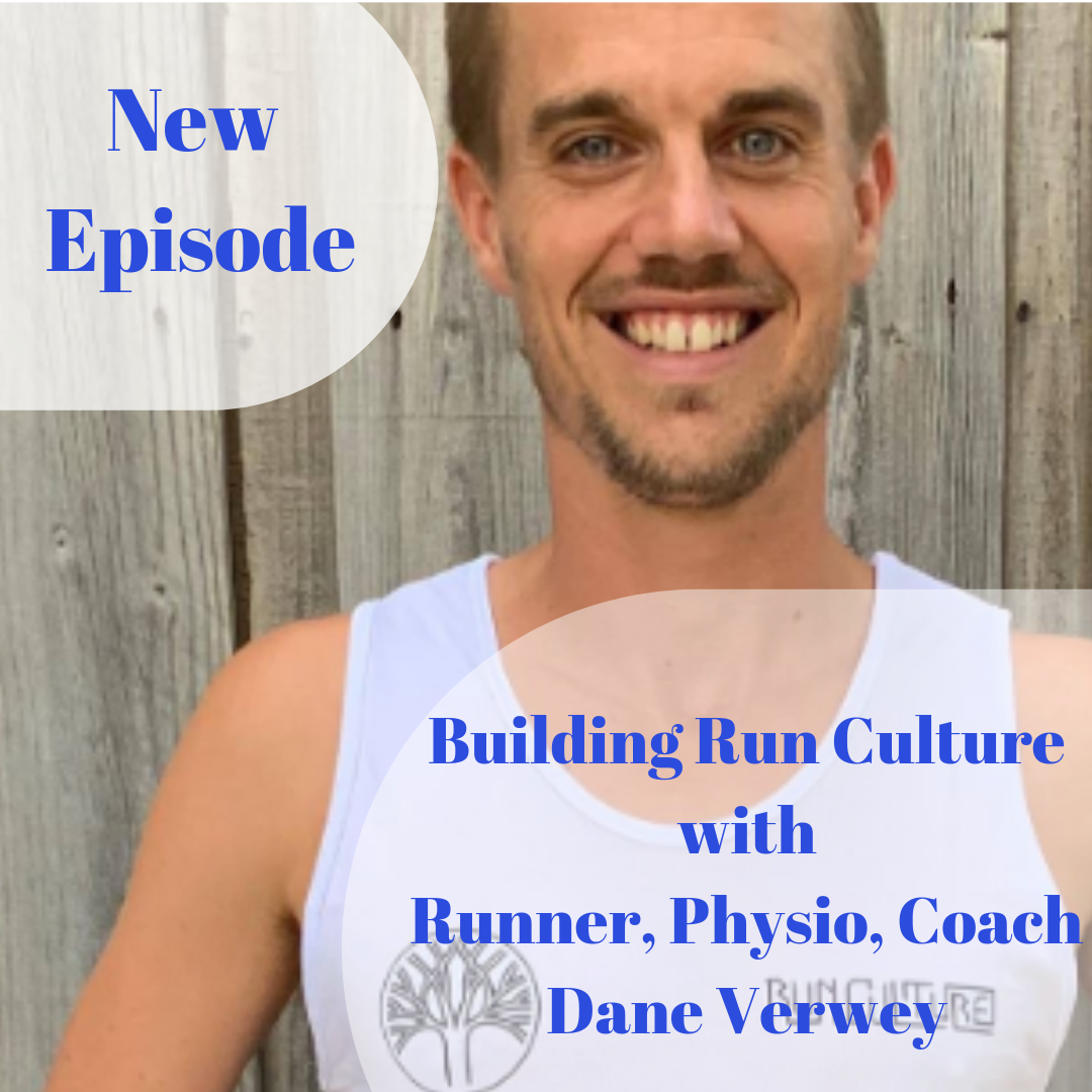 Building Run Culture with Runner, Physio, Coach Dane Verwey.png