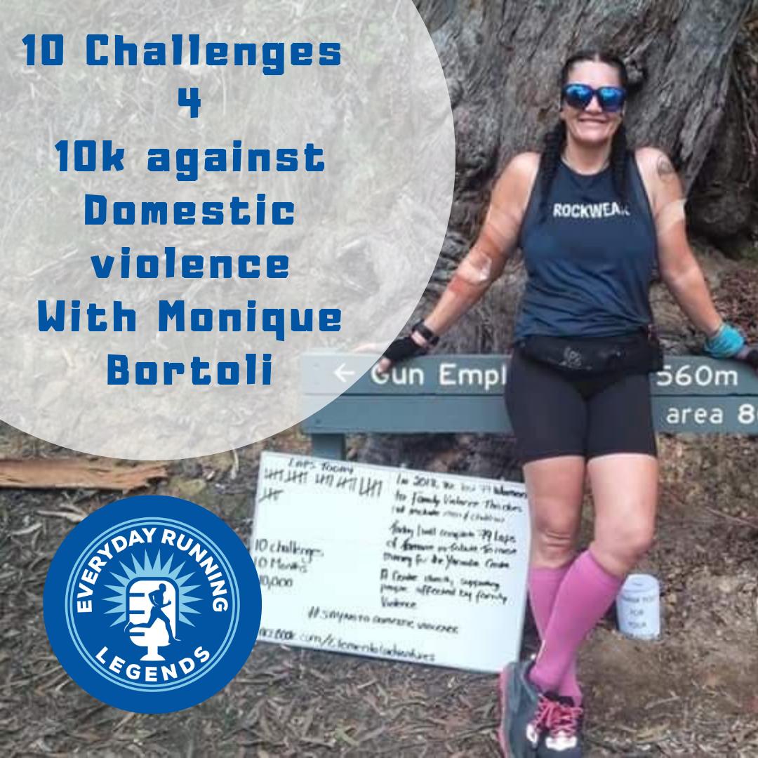 10 Challenges 4 10k against Domestic violence With Monique Bortoli.png