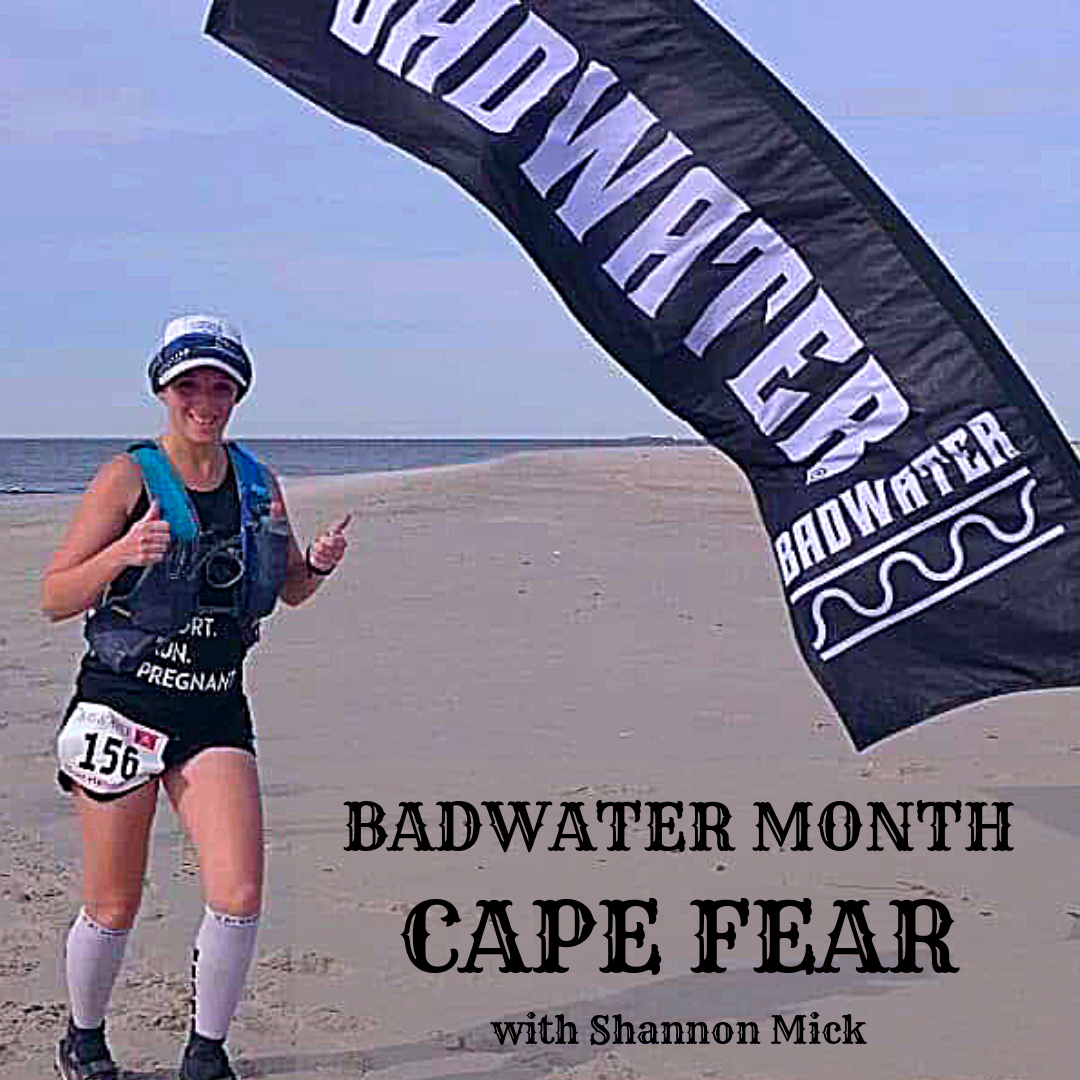 BADWATER MONTH CAPE FEAR with Shannon Mick.png