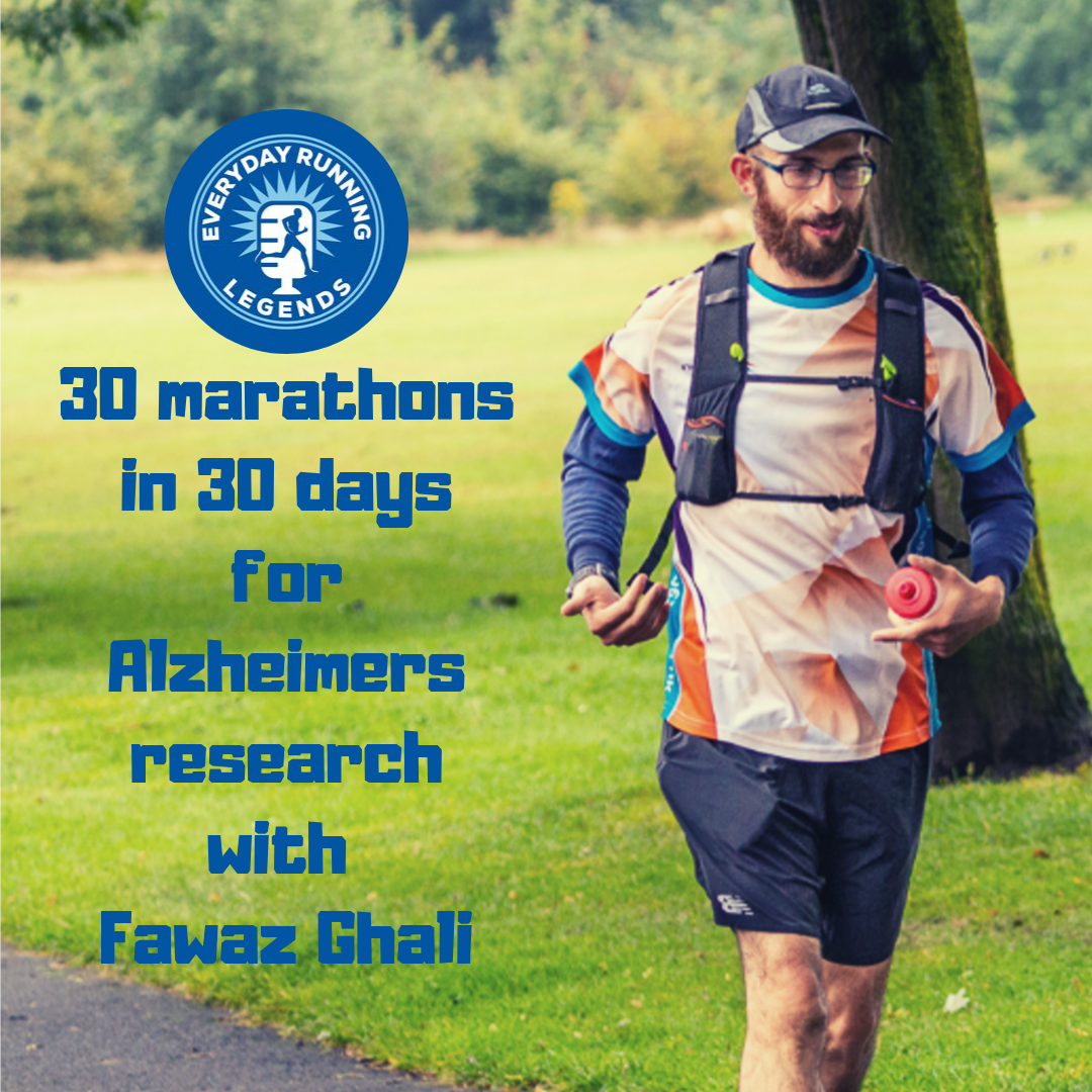 30 marathons in 30 days for Alzheimers research with Fawaz Ghali.png
