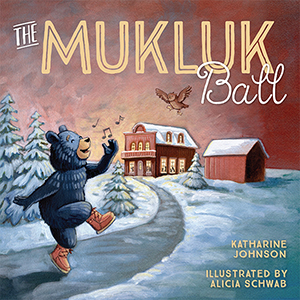 The Mukluk Ball - By Katharine Johnson | Illustrator: Alicia SchwabFrom: Minnesota Historical Society Press | Ages: 3 - 7 yearsISBN: 978-1681341163With help from his friends, Karhu dances his way to Finn Town's liveliest winter event, the Mukluk Ball, featuring the tango, the conga, and even the Bear Hug Twist.Pre-order this book! Amazon | MNHS | Barnes and Noble