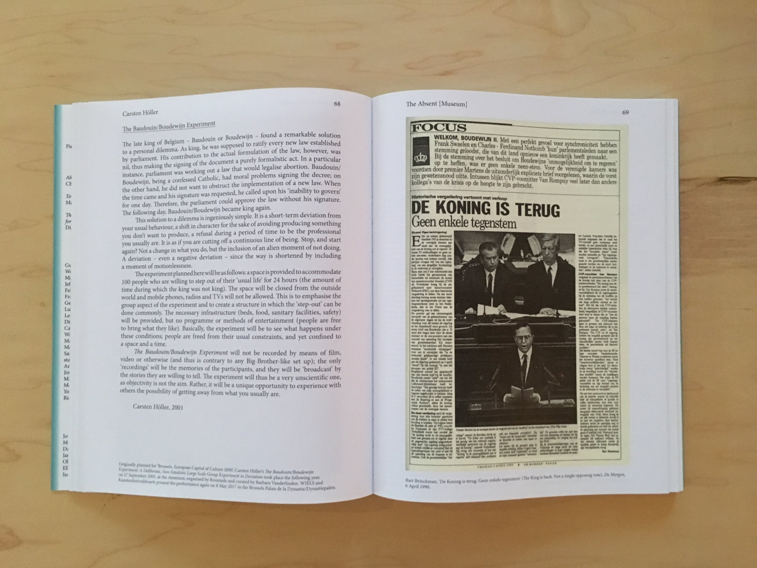 """Carsten Höller, Bart Brinckman, """" The King is back. Not a single opposing vote, """"De Morgen , 6 April 1990 , 2001/2017, in The Absent Museum: Blueprint for a Museum of Contemporary Art for the Capital of Europe .Edited by Dirk Snauwaert (Brussels: WIELS, New Haven: Yale University Press, 2017)."""