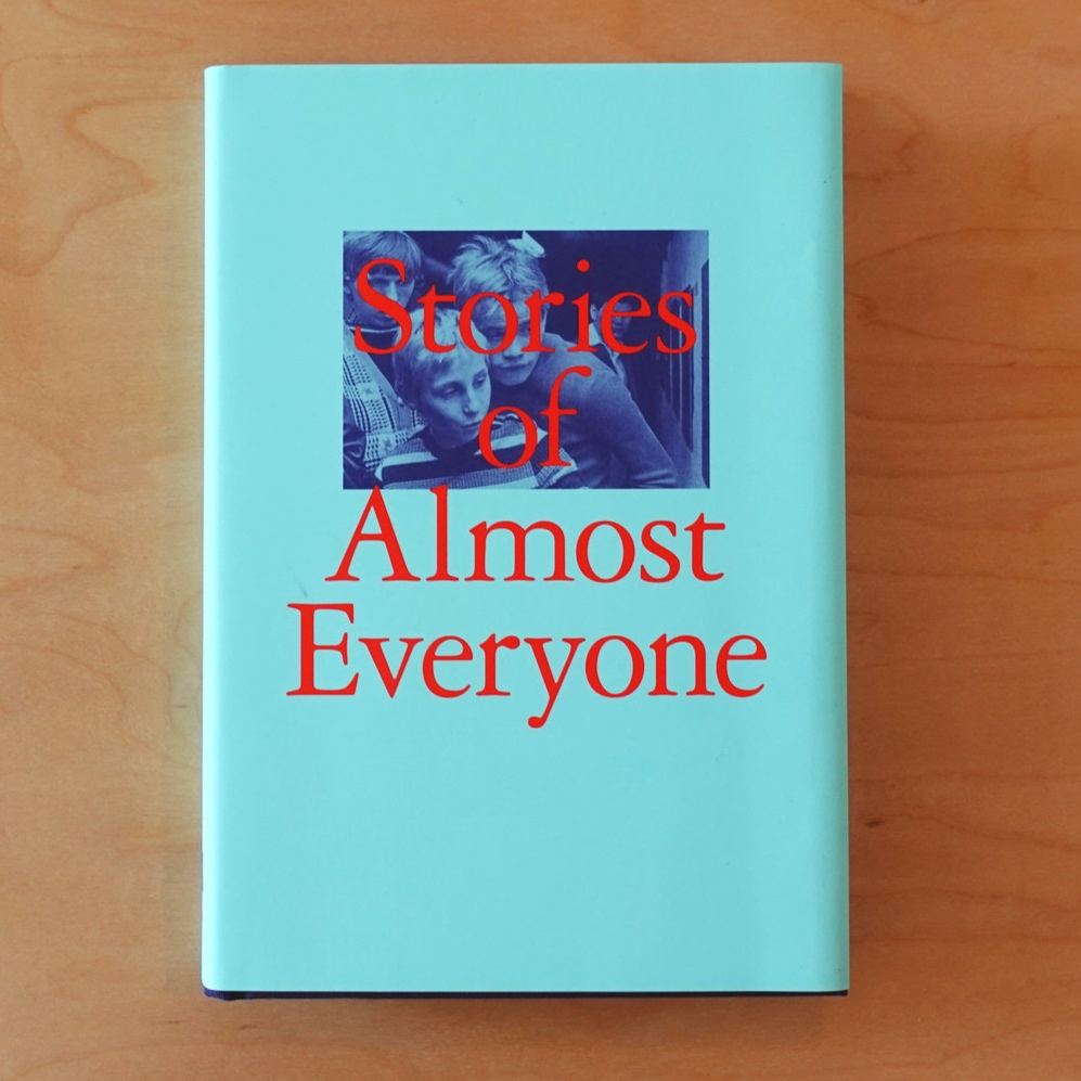 Stories of Almost Everyone