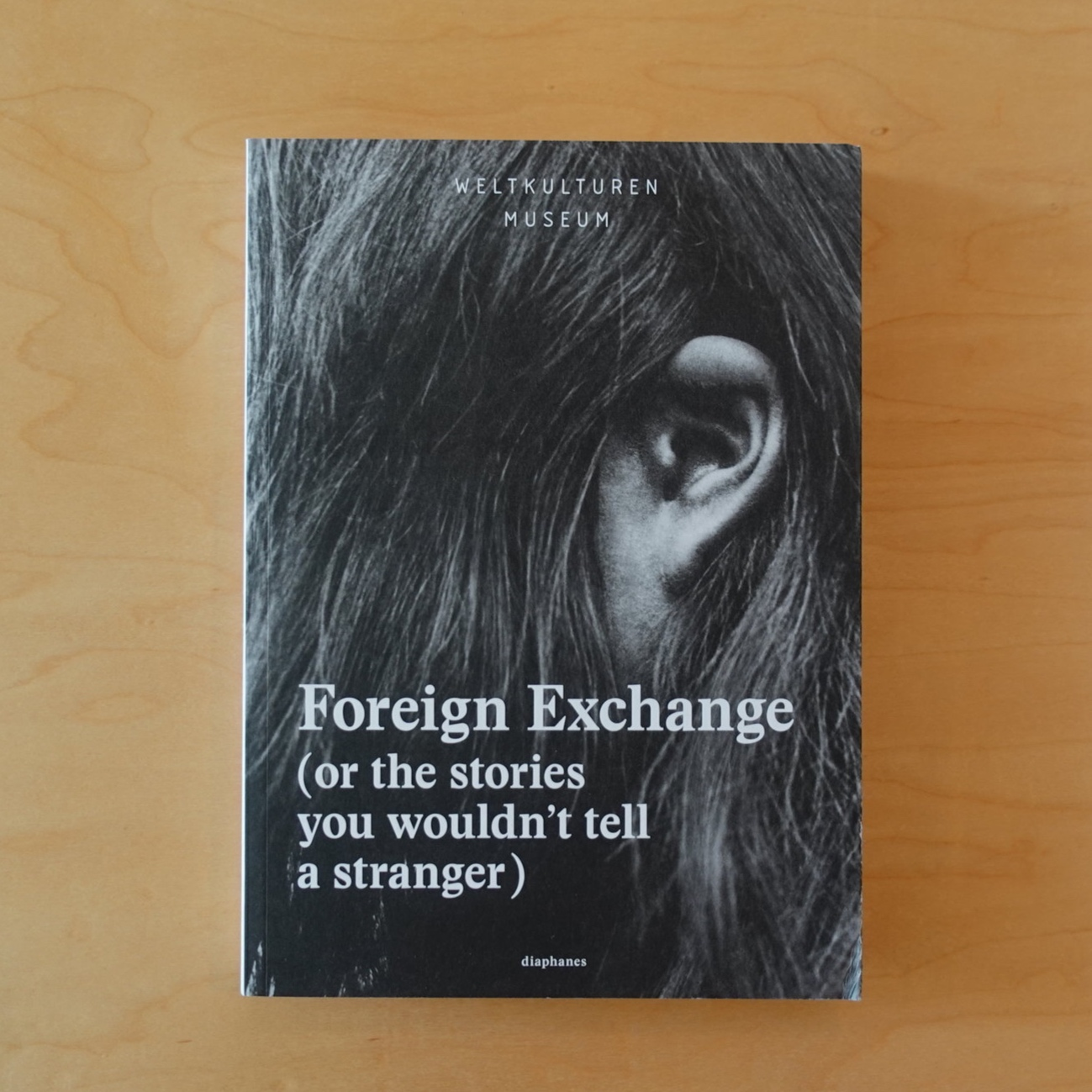 Foreign Exchange (or the stories you wouldn't tell a stranger)