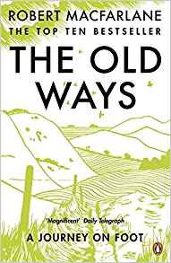 The Old Ways - Robert Macfarlane   Not as grand as the wild places, but the old ways is a great read when you just want to get lost in a book about walking.