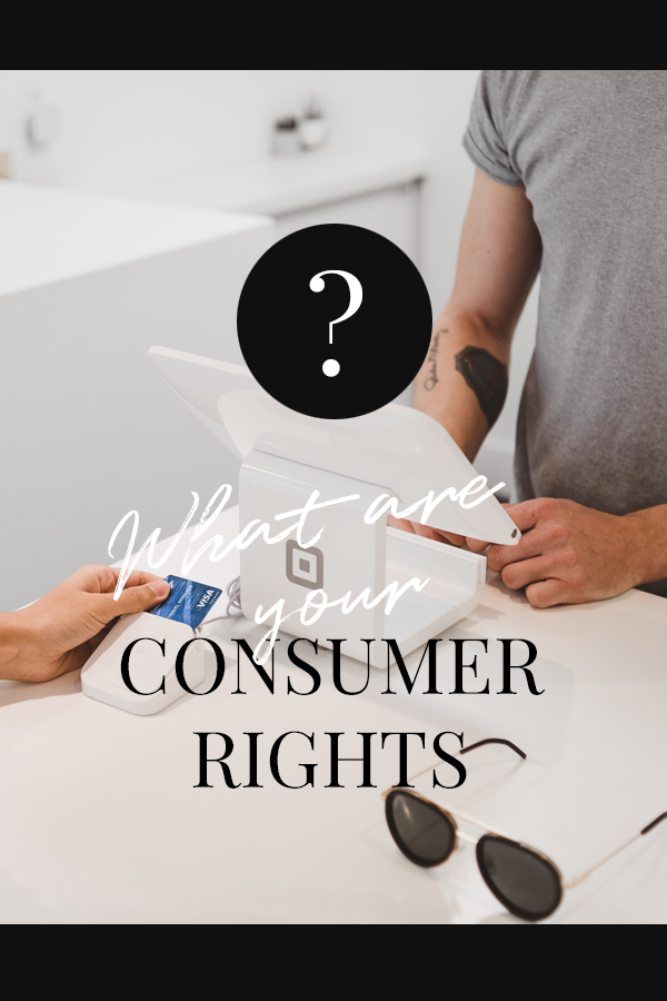 What are your consumer rights
