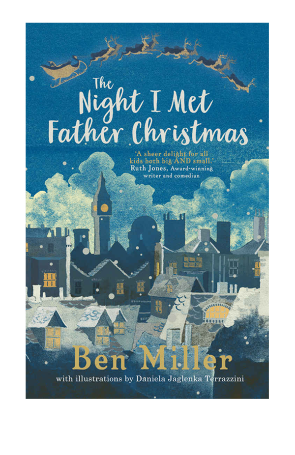 The Best Children's Books to Buy This Christmas - Waterstone The Night I Met Father Christmas (Hardback)