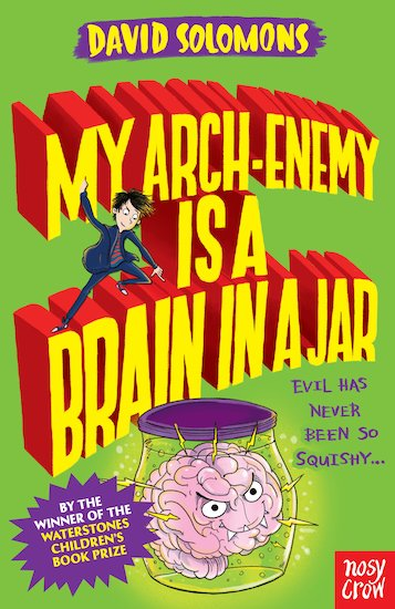 Best children books to gift My Arch-Enemy is a Brain in a Jar