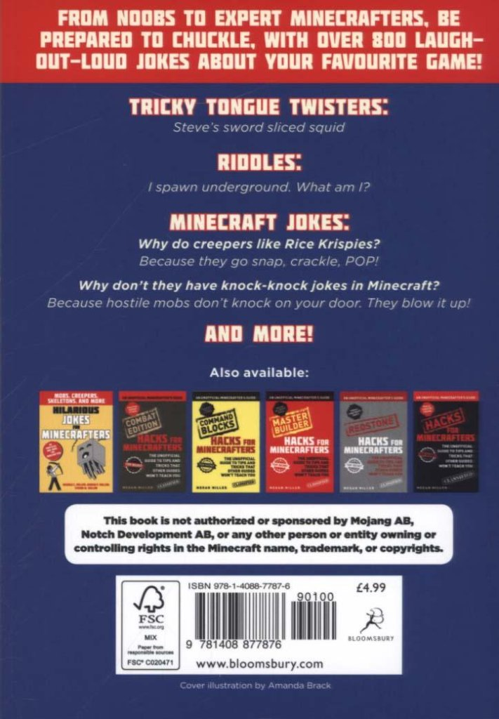 If you are the biggest Minecraft fan then you are fluent in Minecraft-speak and this book will give you endless hours of laugh out loud fun. Keep your friends amused with some real 'block' humour.