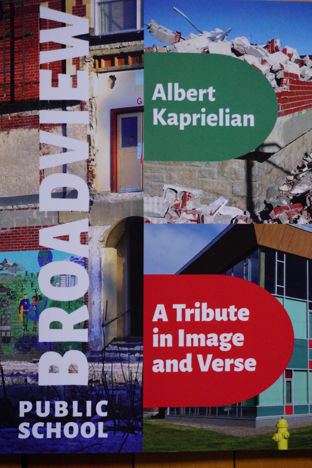 Broadview Public School: A Tribute in Image and verse