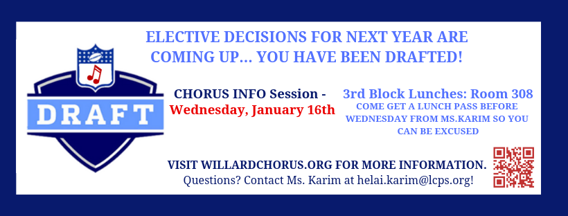 If you are a rising 9th Grade student…  attend the Chorus Info Session on January 16th during 3rd Block Lunches! Students will learn the reasons why Chorus is the best choice for their elective in 9th Grade.