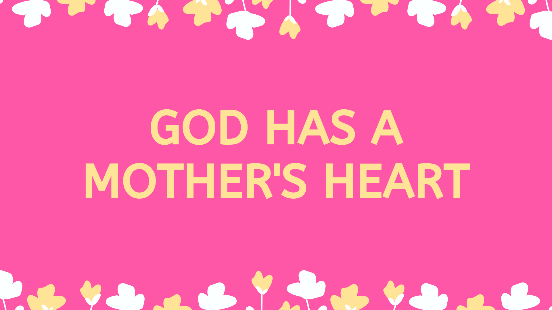 God Has Mother's Heart.png