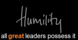 Humility is a powerful tool to strengthen trust and empower leadership and teamwork.