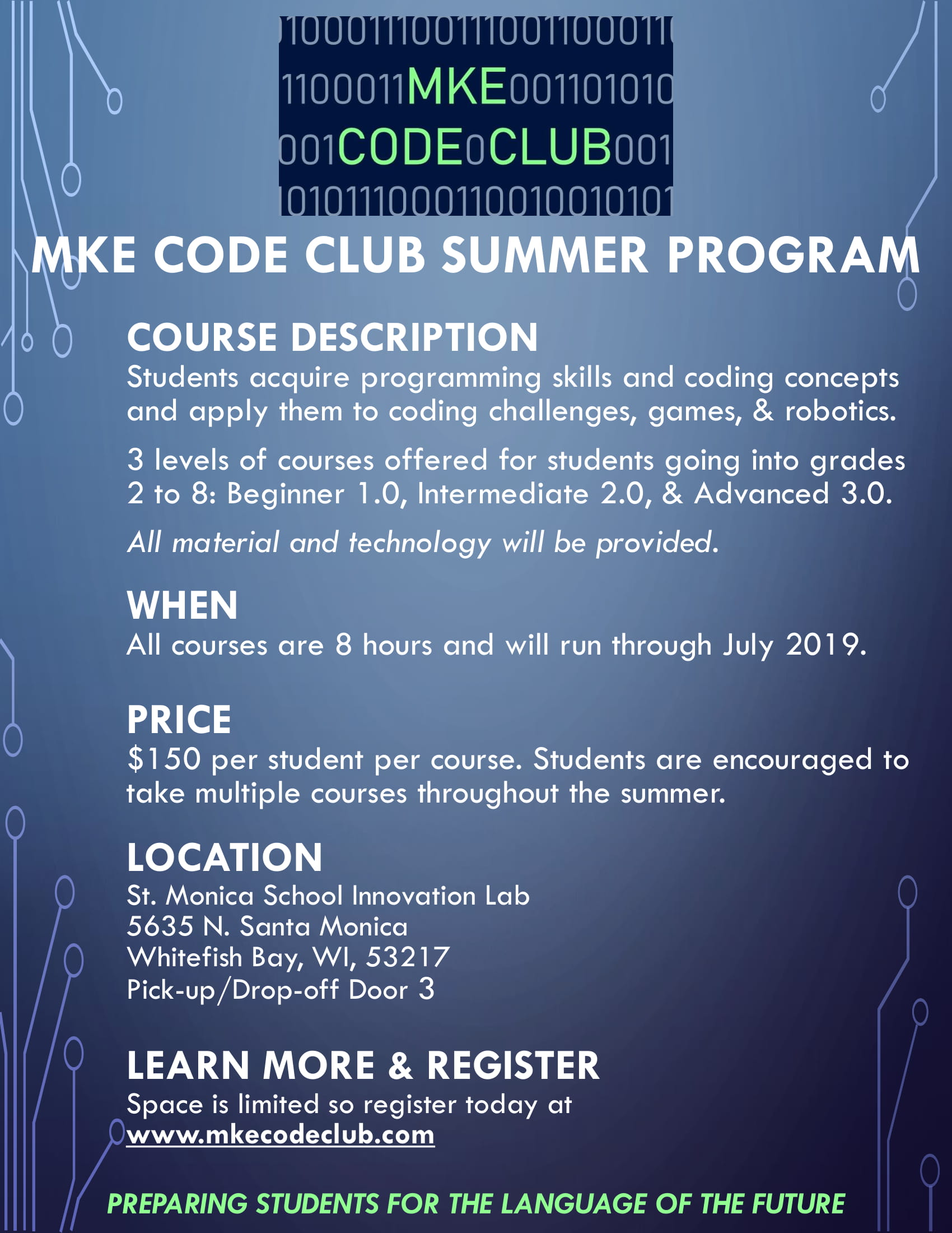 Go to  www.mkecodeclub.com  for more information!