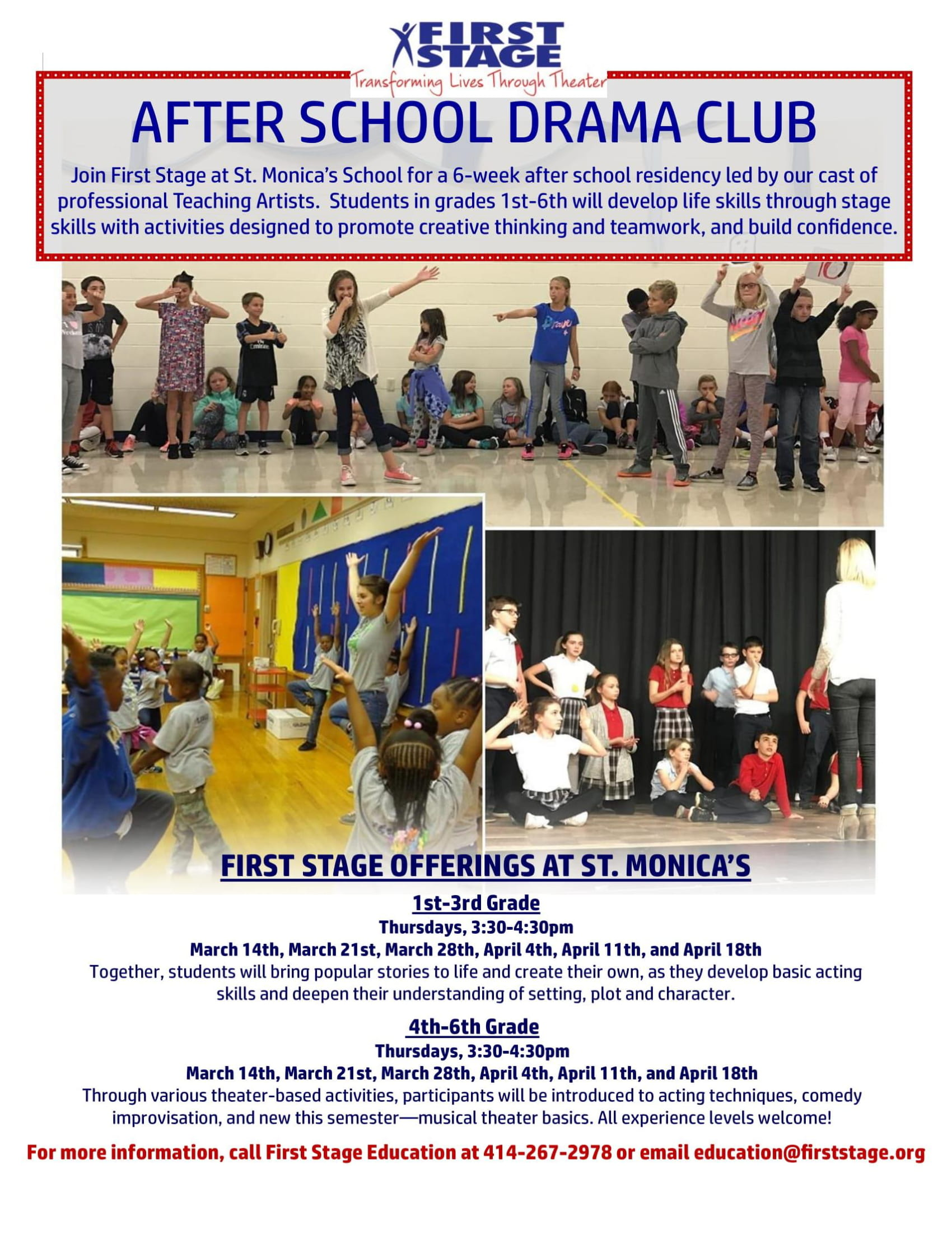 More information email  education@firststage.org