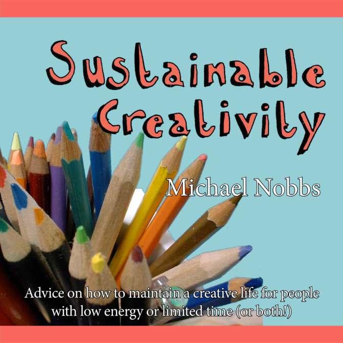 Sustainable Creativity