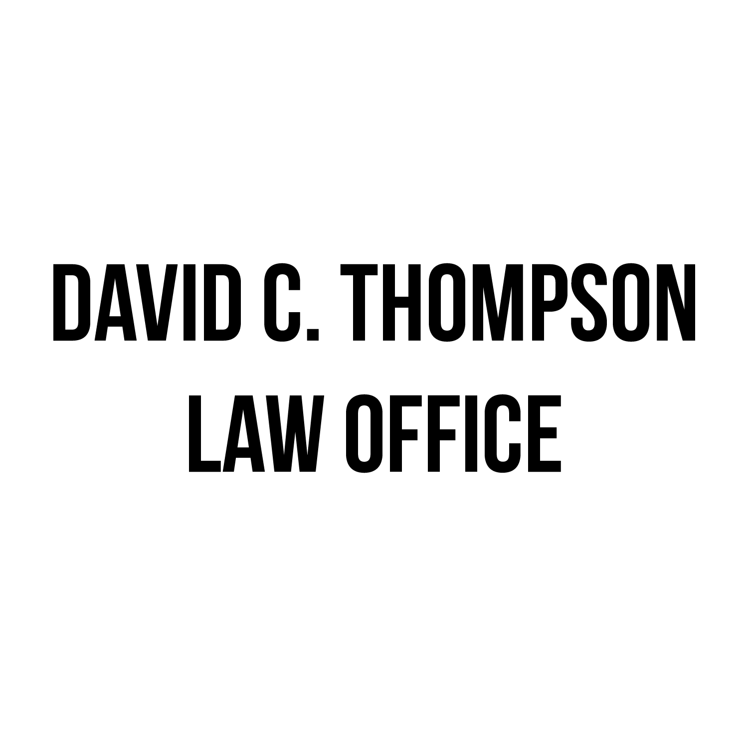 David C. Thompson Law Office  321 Kittson Ave Grand Forks, ND 701-775-7012