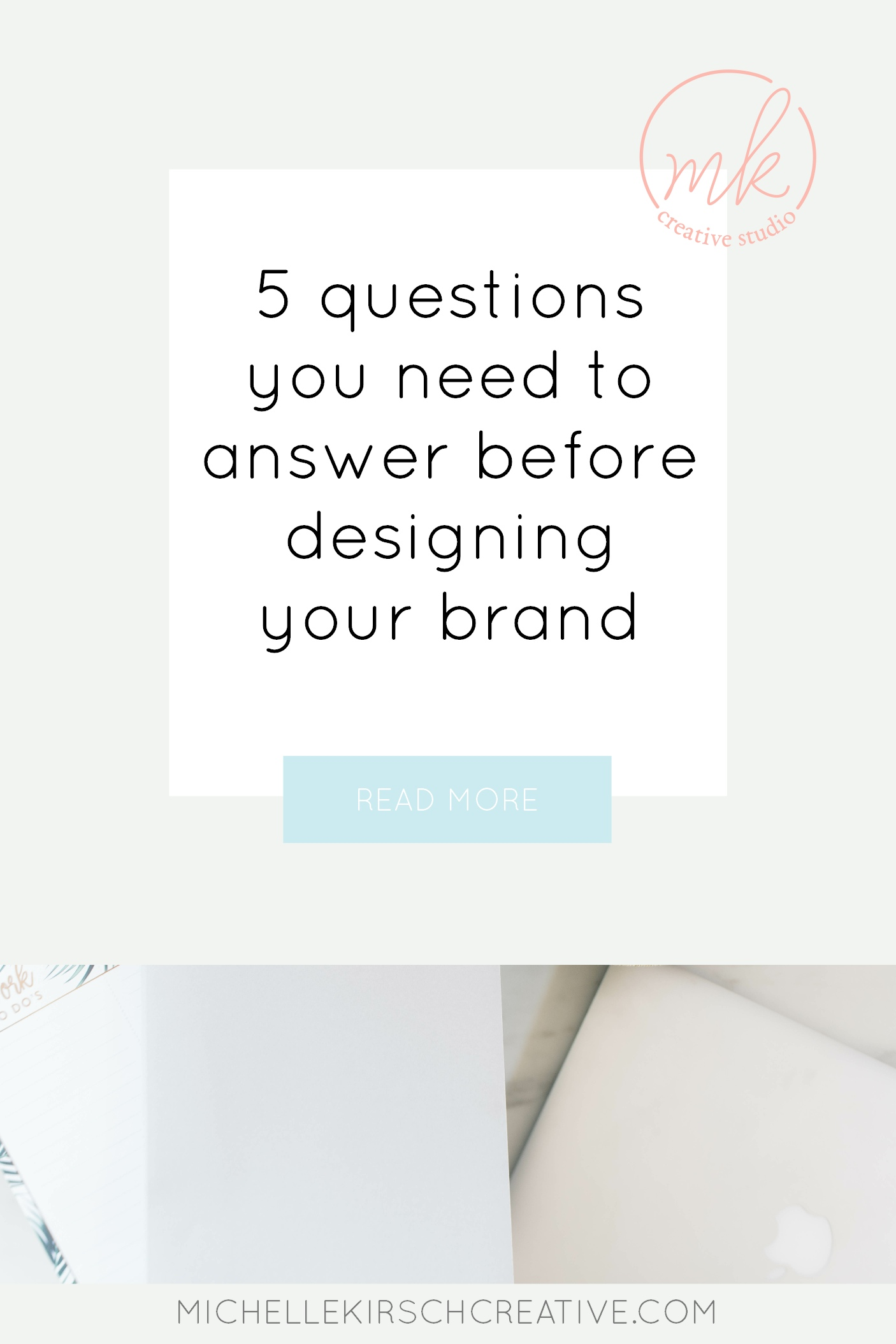 5 questions you need to answer before designing your brand