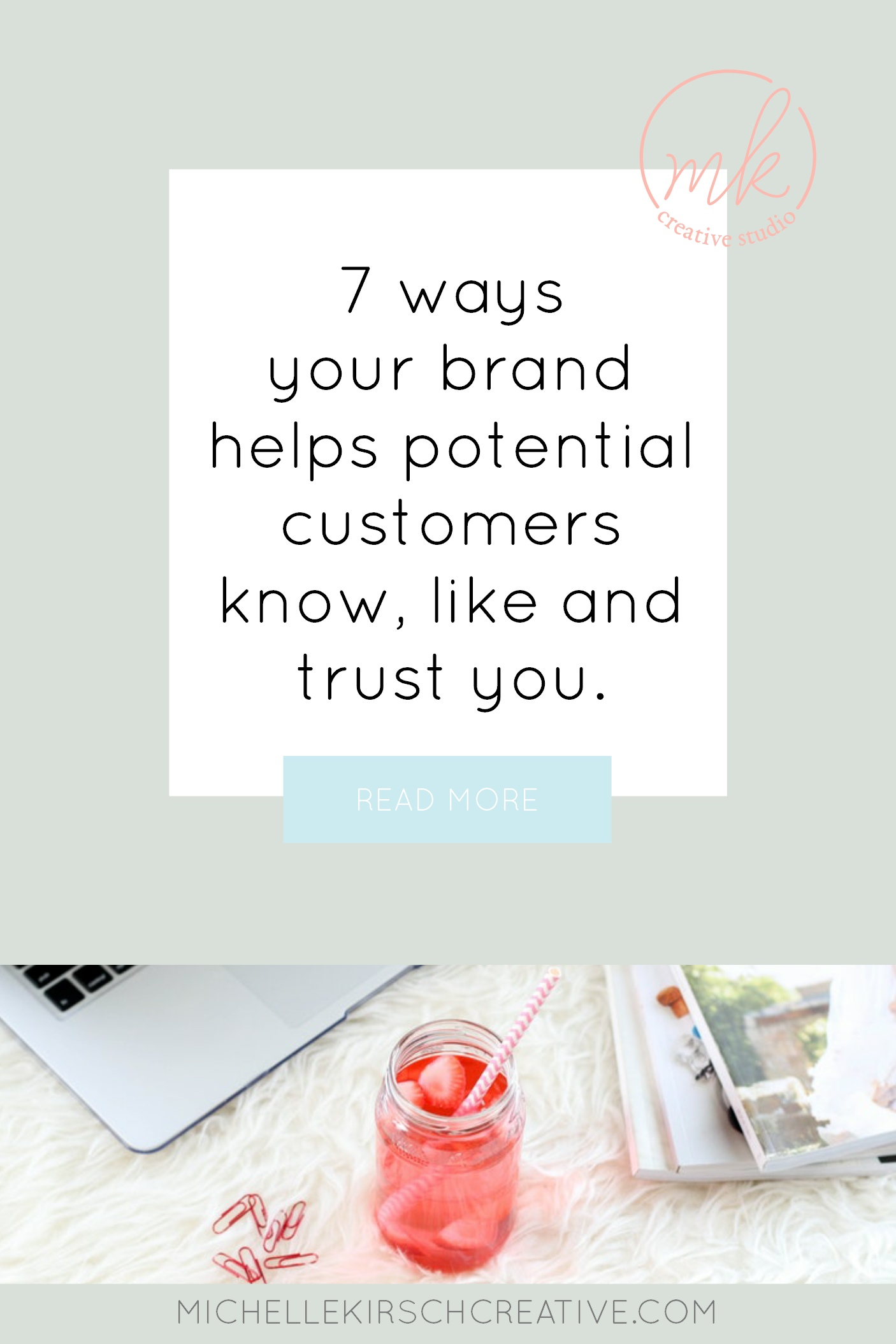 7 ways your brand helps potential customers know, like and trust you
