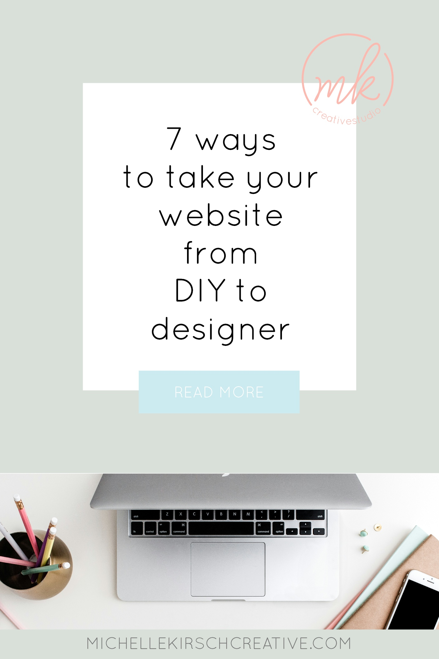 7 ways to take your website from DIY to designer