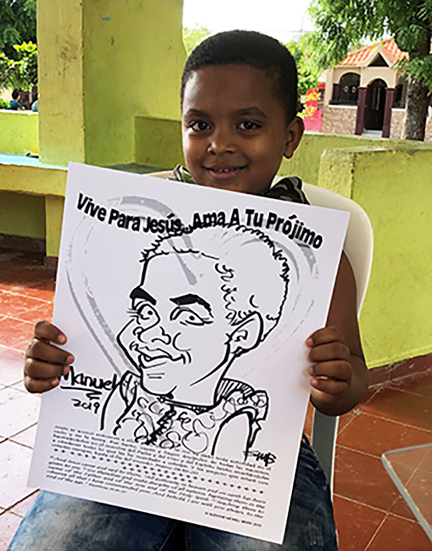 'Live for Jesus. Love your neighbor.' is printed in Spanish on each caricature that Suzanne Berry created while in the Dominican Republic.