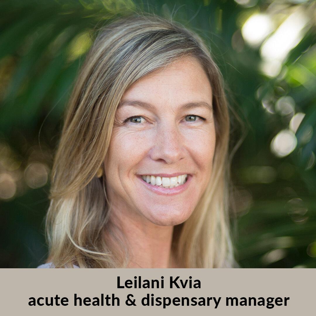Leilani_Kvia_acute_health_dispensary.jpg