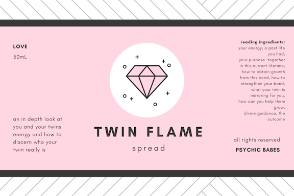twin flame spread - Who is your twin?Not sure? Well, this is the best place to start! The cards in this tarot reading will take an in depth look at the the energies for both people in the relationship. This is can be useful to try and see a situation from the other person's perspective and thus promote understanding, hope and encourage you to find different ways to overcome differences.What you get: 9 card custom spread that will describe your energy, a past life situation with them, what your purpose is in joining with them in this life, how to grow from this, what can you do to strengthen your bond, what your twin is mirroring for you (lesson), how can you help them grow, divine guidance about the synchronicities that will bring you together or keep you apart, divine guidance about the synchronicities that will bring you together or keep you apart, this will tell you the timing, the most likely outcome