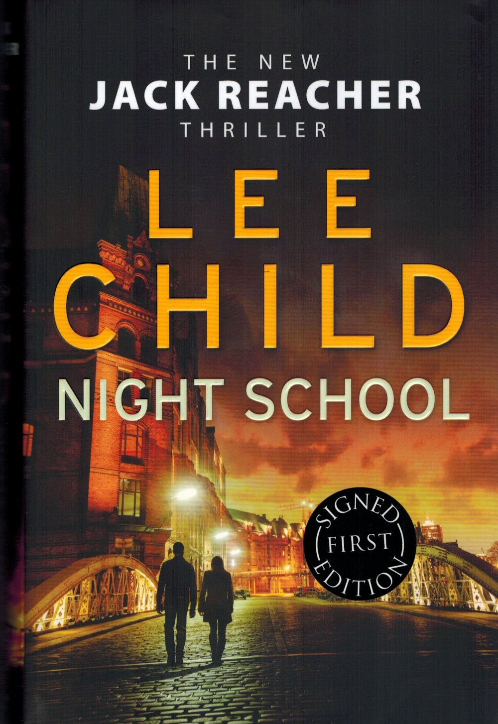 Night SchoolLee ChildRating: 4.5 / 5 - Jack Reacher novel #21Lee ChildRating: 4.5 / 5