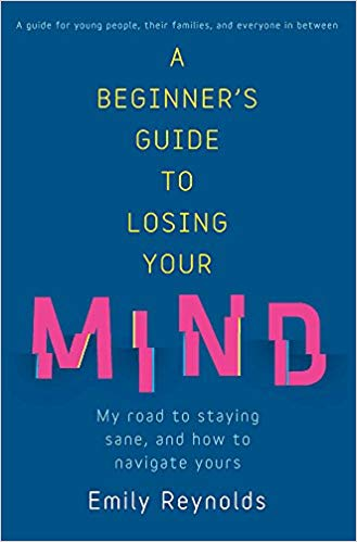 A Beginner's Guide to Losing Your Mind  - Emily ReynoldsRating: 3.5 / 5