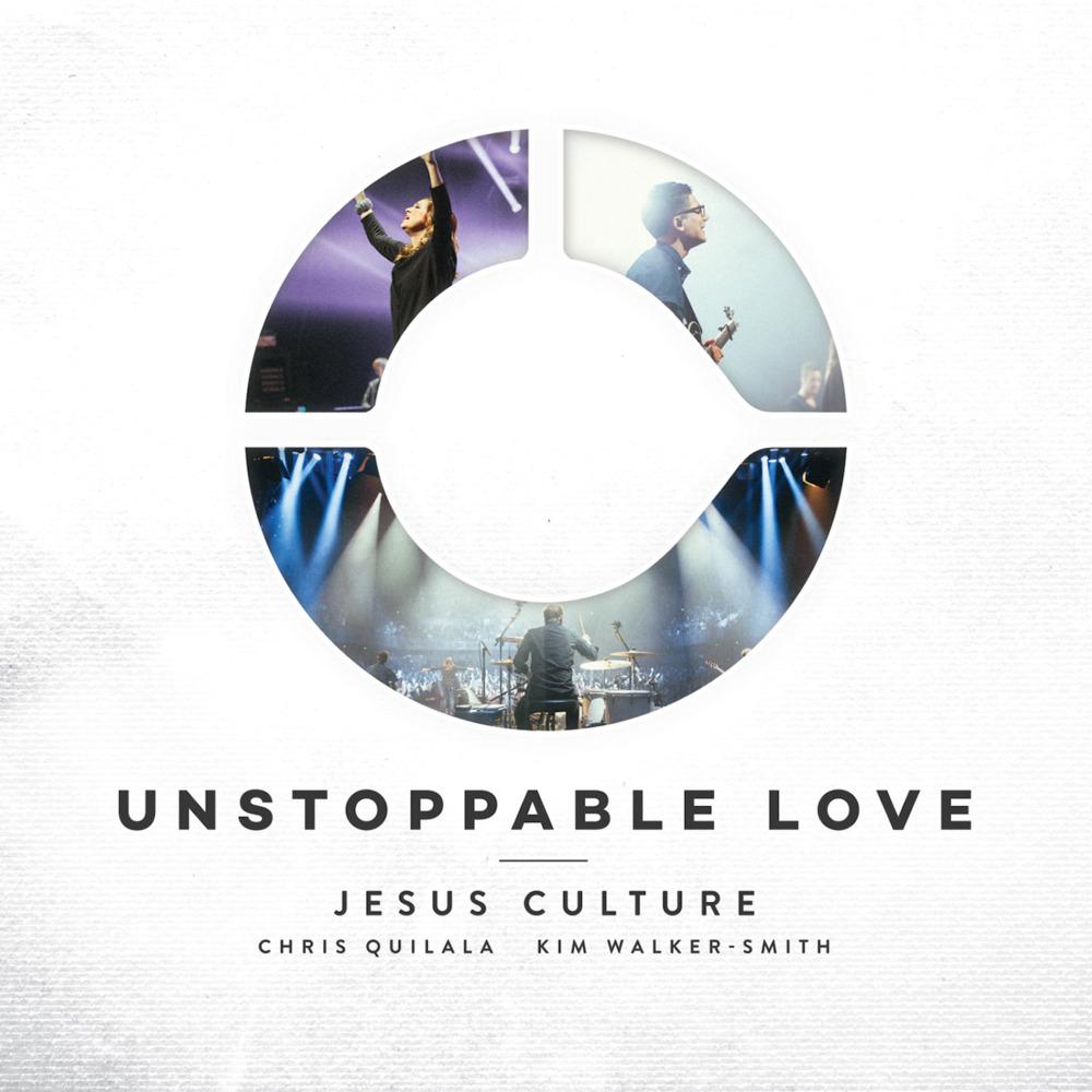 Unstoppable Love (Live) - Jesus CultureRelease Date: 06/03/14Rating: 8.5 / 10