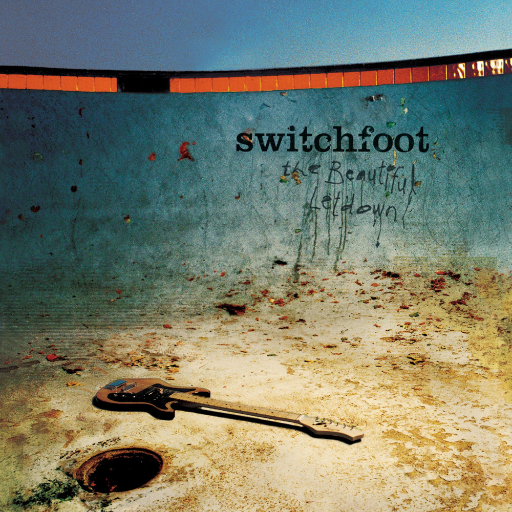 The Beautiful Let Down - Switchfoot2003