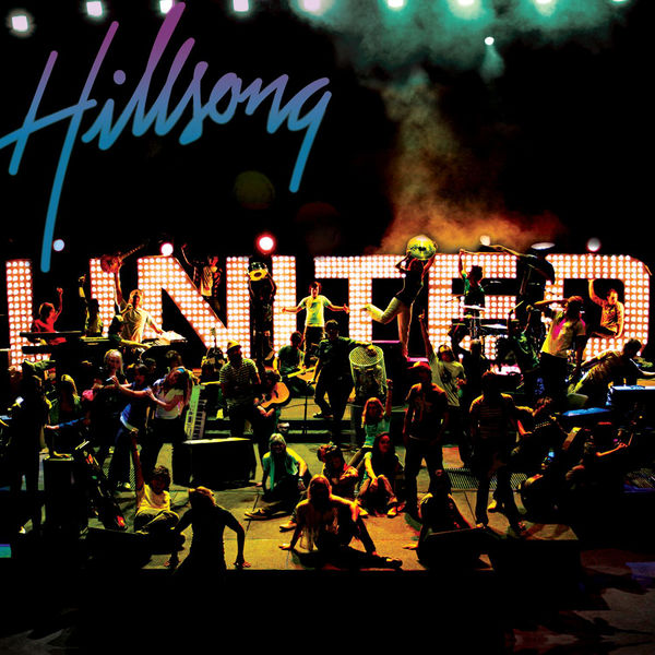 United We Stand - Hillsong UNITED2005