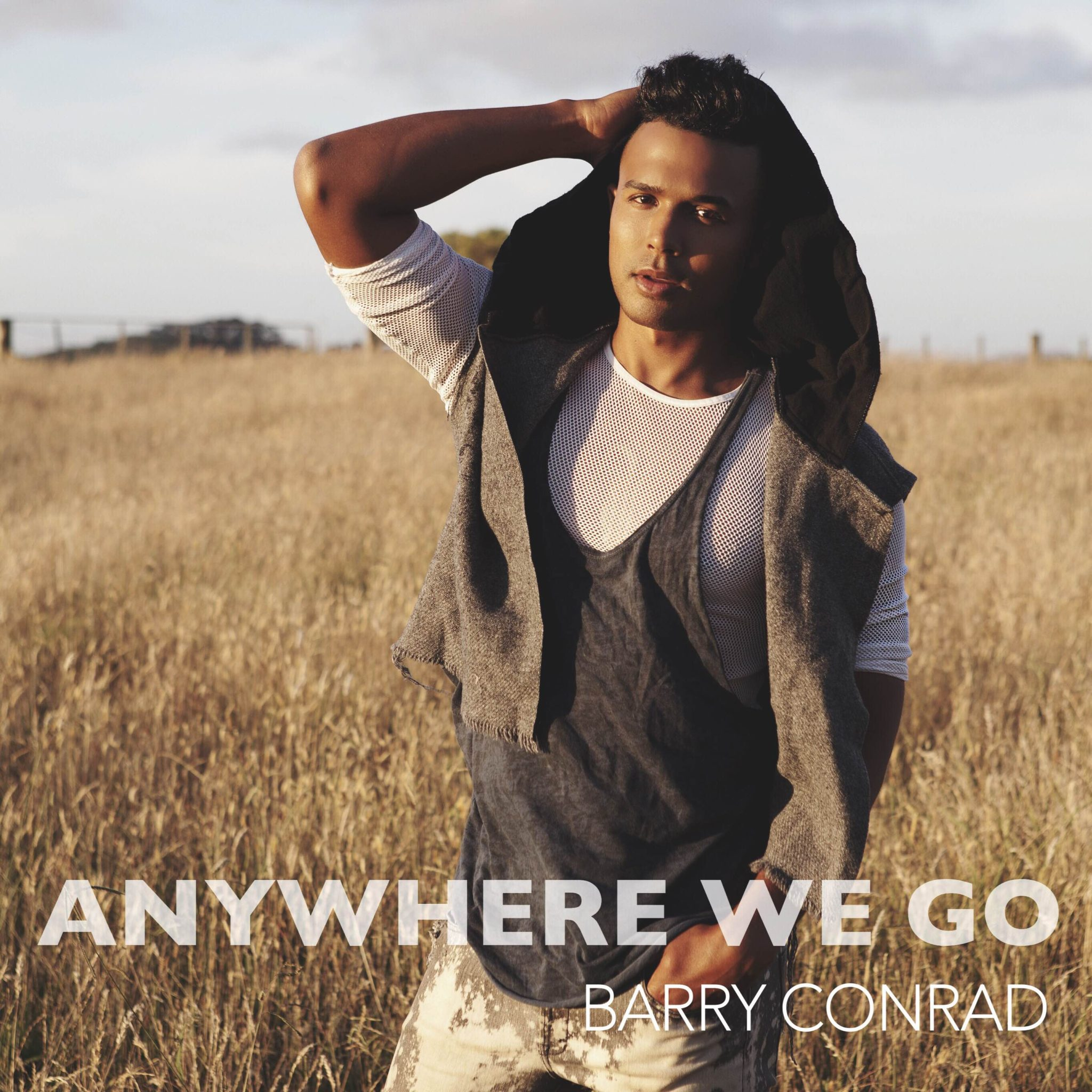 Anywhere We Go - Barry ConradLYRICS: 75%SONGWRITING: 85%PERFORMANCE: 90%PRODUCTION QUALITY: 90%ORIGINALITY: 70%OVERALL SCORE: 82%