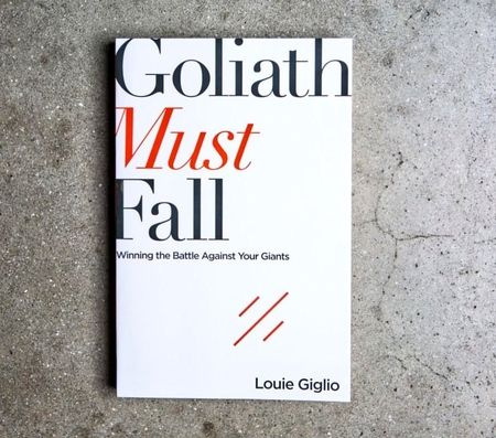 Goliath Must Fall - By Louie Giglio