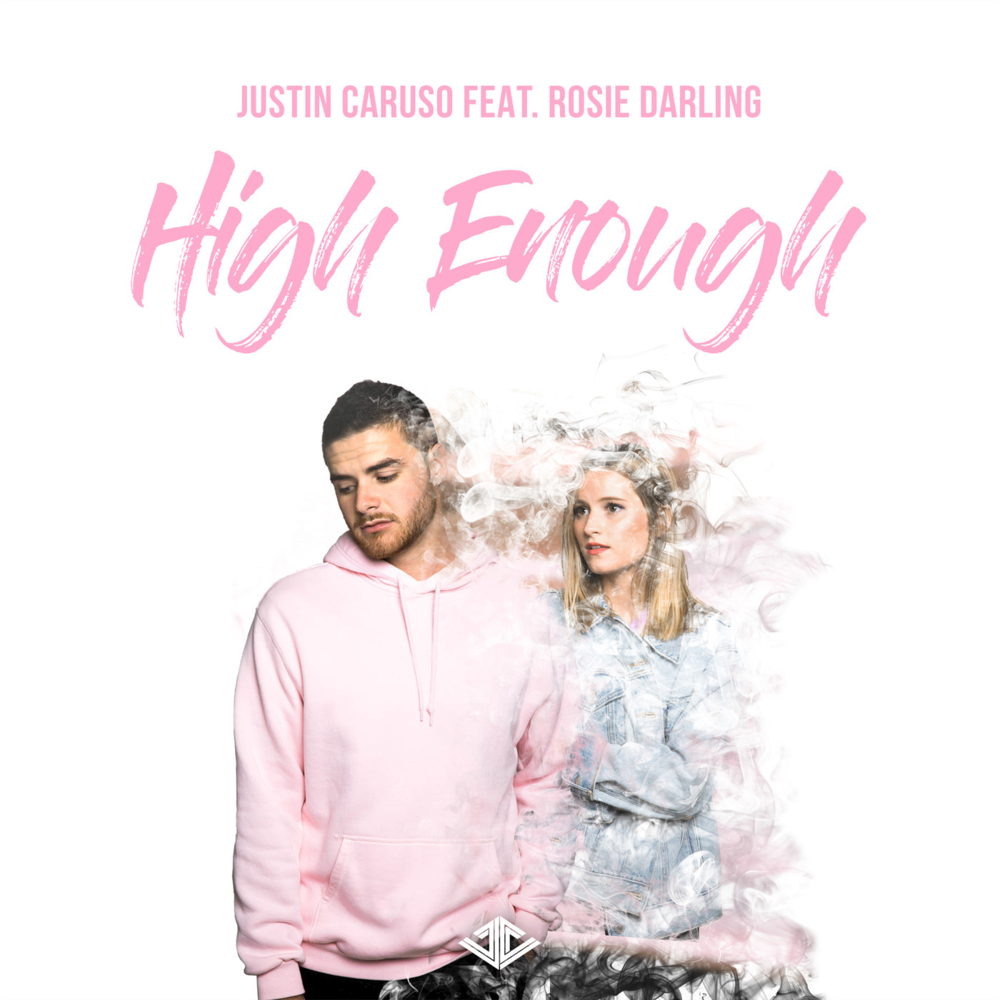 High Enough - Justin Caruso feat. Rosie Darling