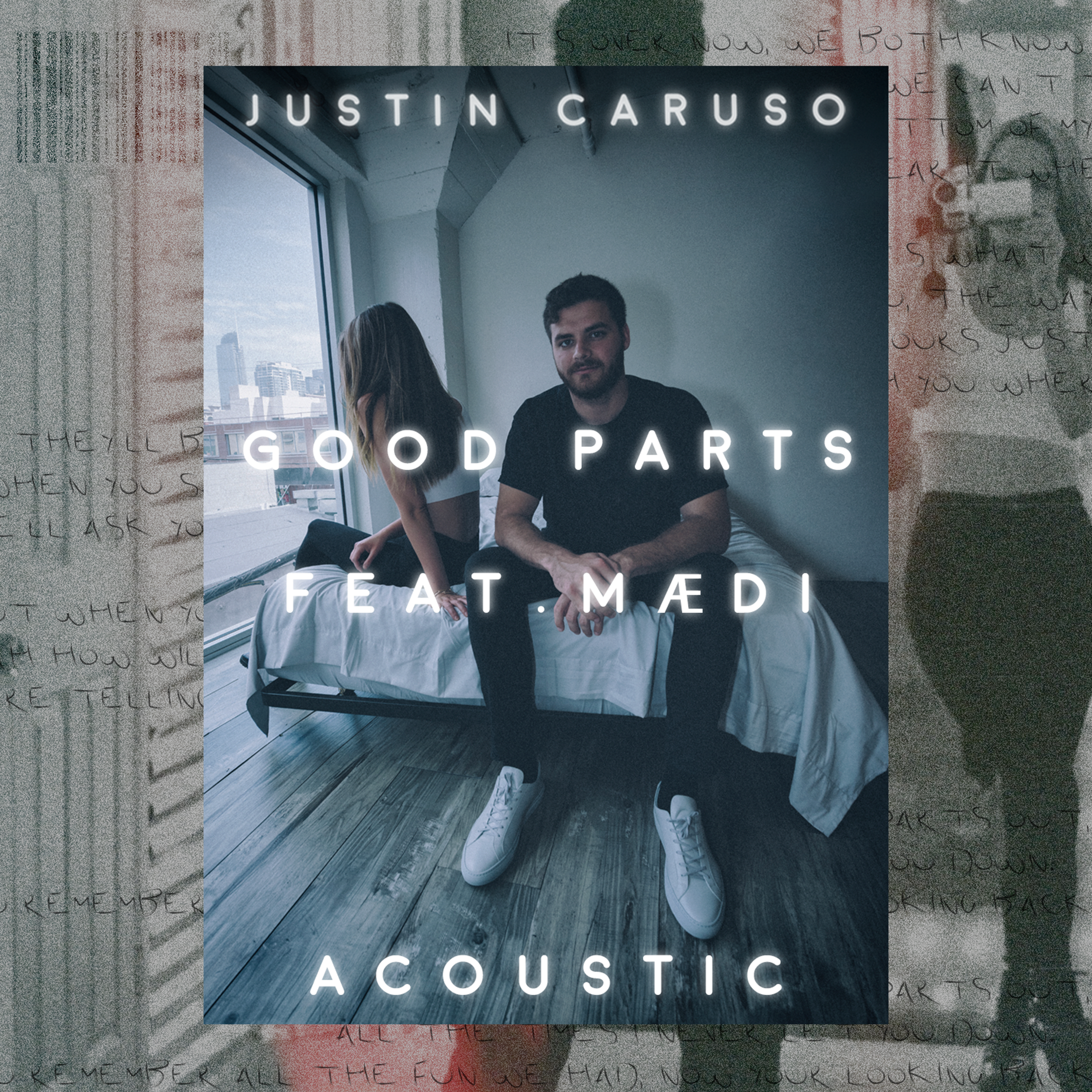 Good Parts (Acoustic Version) - Justin Caruso feat. Mædi