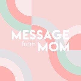 message+from+mom