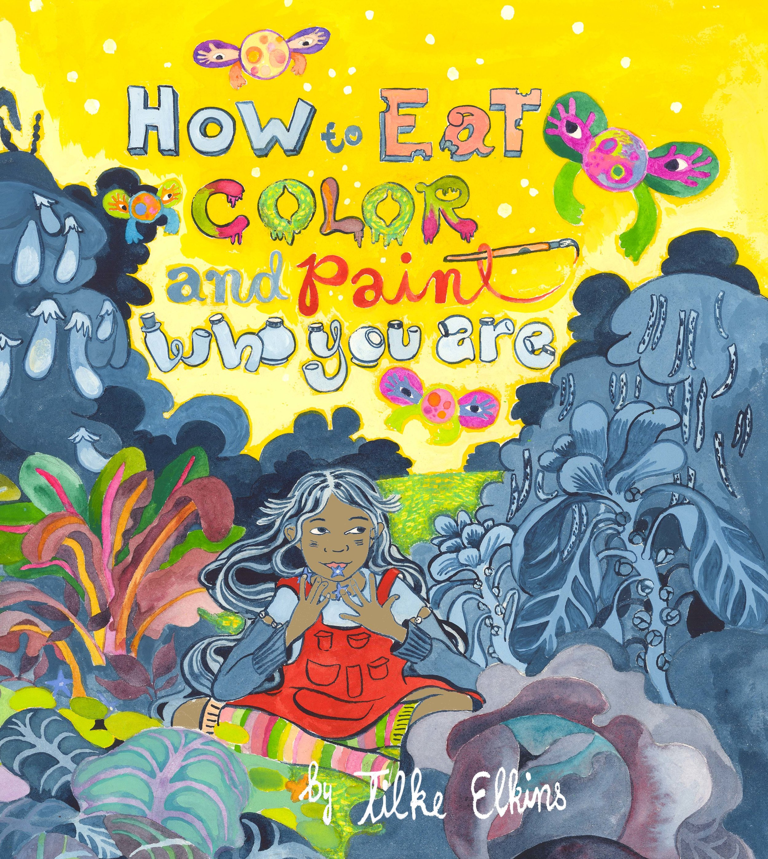 How TO EAT Color!