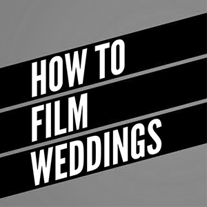 how to film weddings.png