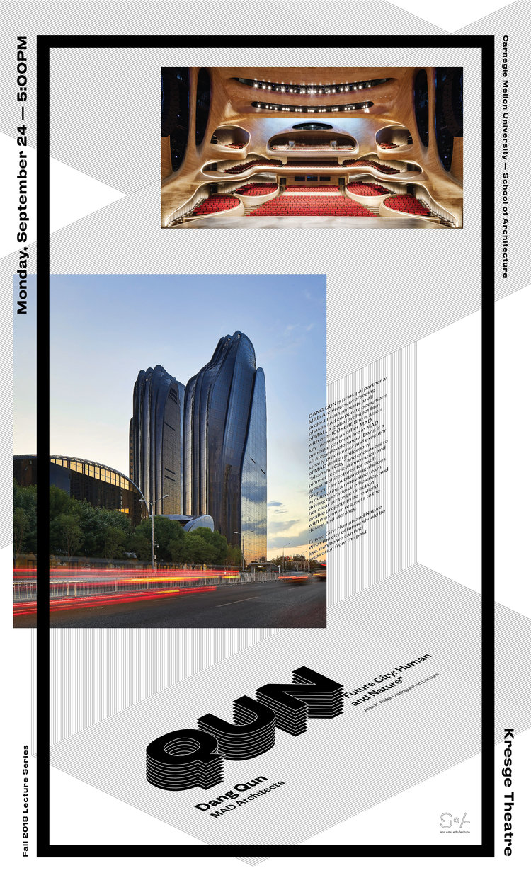 """ Future City: Human and Nature "" lecture poster. Courtesy Carnegie Mellon School of Architecture."