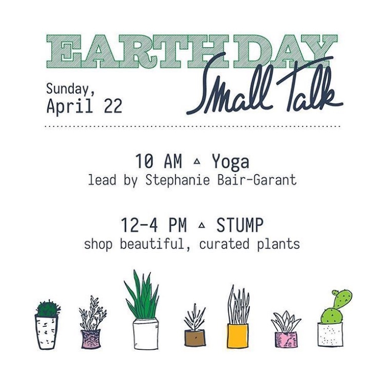 Starting with this Earth day event, we have continued hosting a monthly yoga pop-up at  Small Talk Shop  ,  a local boutique that carries ethically made apparel, accessories and home goods for all walks of life in Clintonville, Ohio.  Stay tuned for our next yoga pop-up! And check out their page- they always have something great happening their space!
