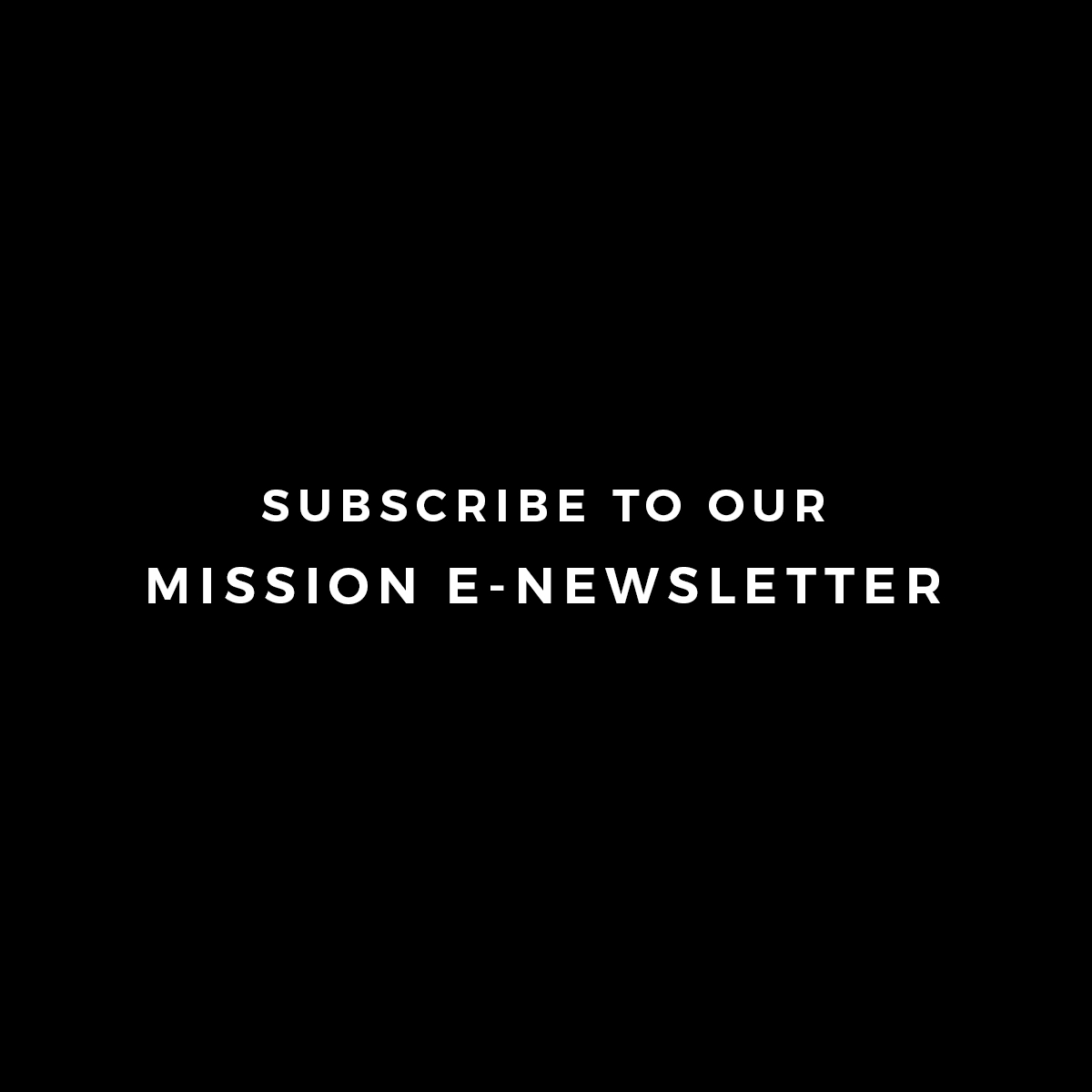 mission_newsletter_block.jpg