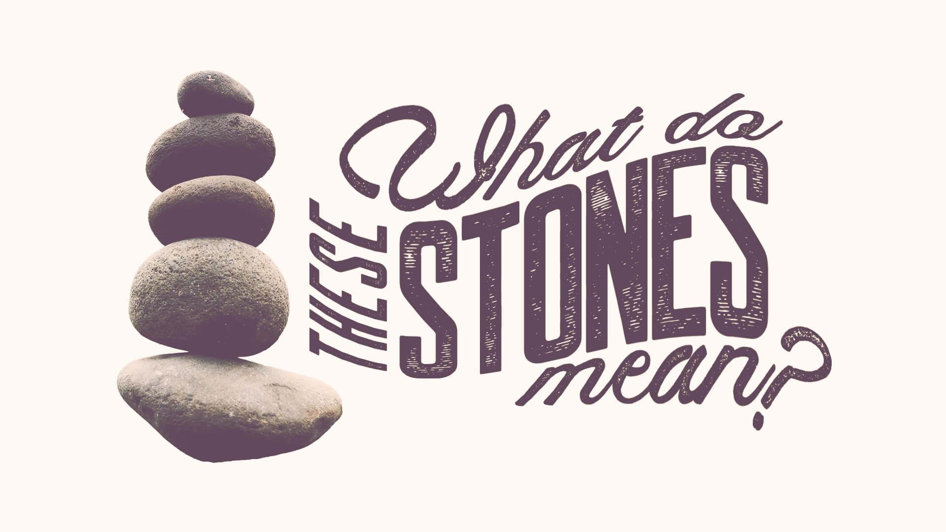 Stones - Title Slide.jpg