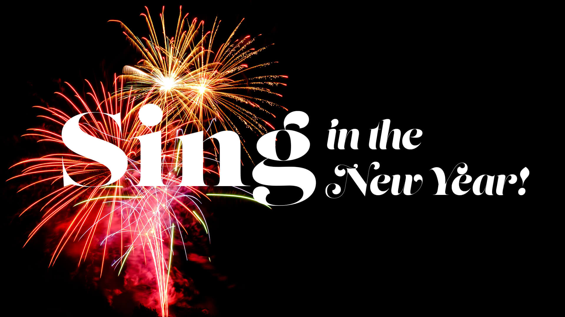 Sing in the new Year - 1920x1080.jpg
